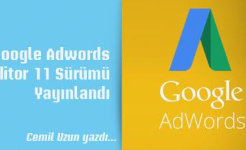 Google Adwords Editör 11 Sürümü Yayınlandı