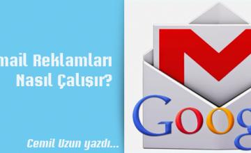 Gmail Reklamları Nasıl Çalışır?