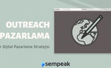 Bir Dijital Pazarlama Stratejisi: Outreach Pazarlama