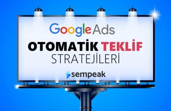 Google Ads Otomatik Teklif Stratejileri Rehberi